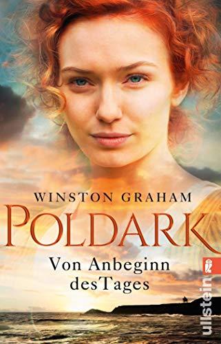 Poldark - Von Anbeginn des Tages: Roman (Poldark-Saga 2)