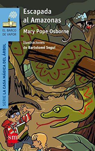 Escapada al Amazonas: 6 (El Barco de Vapor Azul)