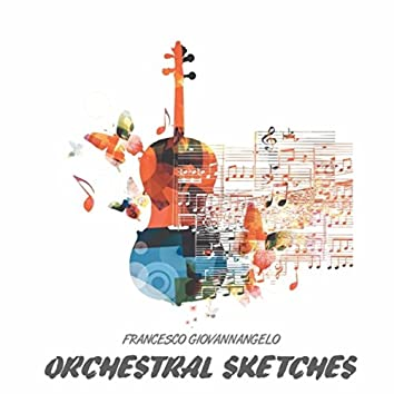 Orchestral Sketches