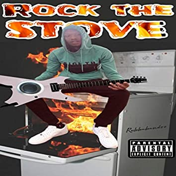 Rock the Stove