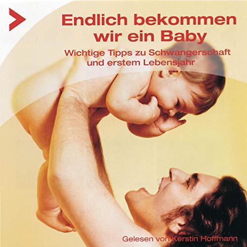Endlich bekommen wir ein Baby Titelbild