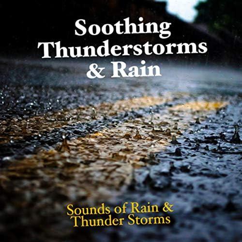 Sounds Of Rain & Thunder Storms