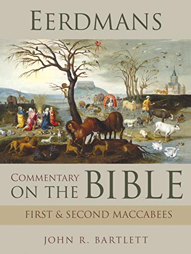 Eerdmans Commentary on the Bible: First & Second Maccabees (English Edition)