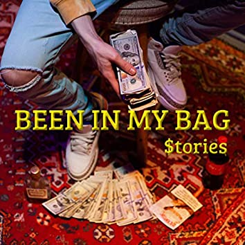 Been in My Bag
