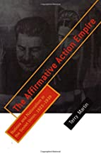 The Affirmative Action Empire: Nations and Nationalism in the Soviet Union, 1923 1939