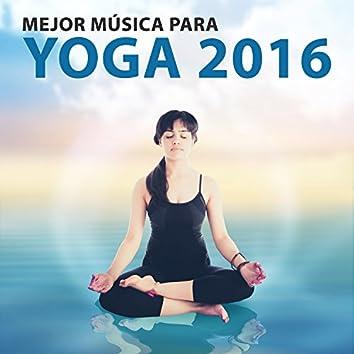 Mejor Música para Yoga 2016 - Música Relajante para la Meditacion, El Yoga, La Relajacion, A Calmar los Nervios, Ayuda a Relajarse