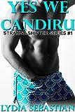 Yes We Candiru (M/M Fish-Shifter Sounding Erotica) (Strange Shifters Book 1)