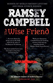 The Wise Friend (Fiction Without Frontiers) by [Ramsey Campbell]