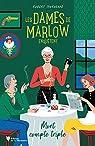 Les Dames de Marlow enquêtent, tome 1 : Mort compte triple par Thorogood
