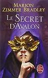 Les Dames du Lac, tome 3 - Le secret d'Avalon