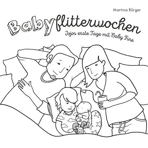 Babyflitterwochen: Jojos erste Tage mit Baby Fine (JOJO-Bilderbücher 1)