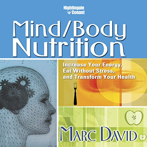 Mind/Body Nutrition audiobook cover art
