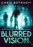 Blurred Vision: Premium Hardcover Edition