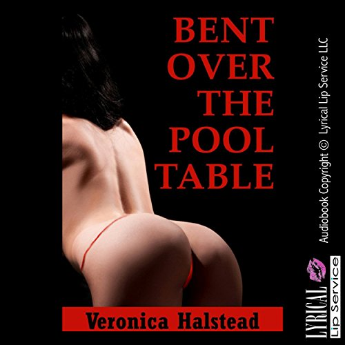Bent over the Pool Table audiobook cover art