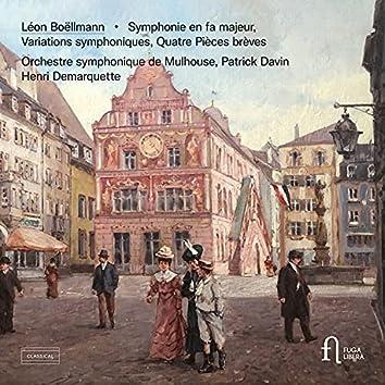 Boëllmann: Symphonie en fa majeur, Variations symphoniques & Quatre pièces brèves