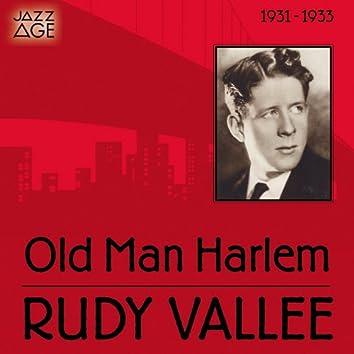 Old Man Harlem (1931 - 1933)