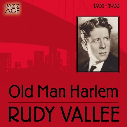 Rudy Vallee & His Connecticut Yankees