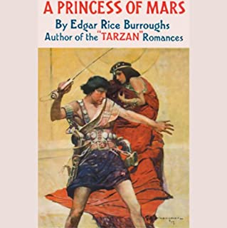 A Princess of Mars                   By:                                                                                                                                 Edgar Rice Burroughs                               Narrated by:                                                                                                                                 Dennis McKee                      Length: 6 hrs and 56 mins     27 ratings     Overall 3.6