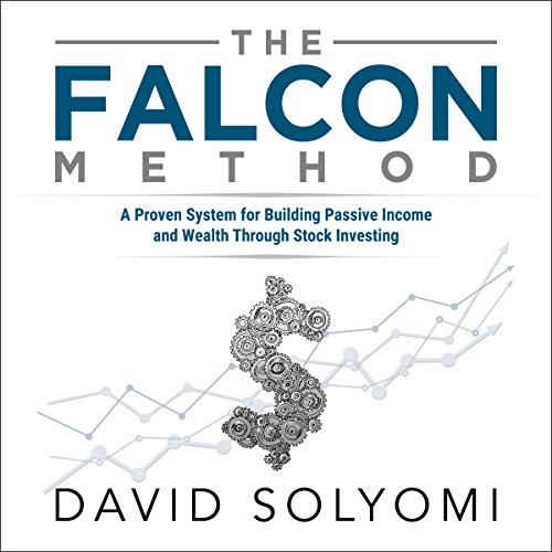 The FALCON Method: A Proven System for Building Passive Income and Wealth Through Stock Investing cover art