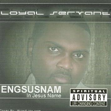 Engsusnam (In Jesus Name)