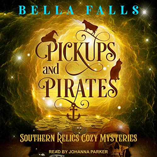Pickups and Pirates: Southern Relics Cozy Mysteries, Book 3