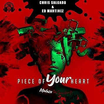 Piece of your heart (feat. Chris Salgado & Ed Martinez)