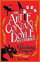 Artie Conan Doyle and the Vanishing Dragon (Artie Conan Doyle Mysteries)