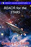 Reach for the Stars (Wright Cousin Adventures Book 9) (English Edition)