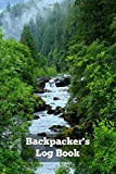 Backpacker's Log Book: Daily notation of surroundings & supplies for camping and hiking, 6x9 fits in backpack, detailed prompts, plus notes, blank checklists.