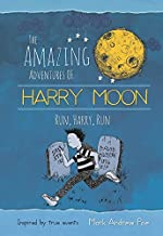 The Amazing Adventures of Harry Moon Run Harry, Run
