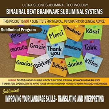 Improving Your Language Skills: Translating and Interpreting