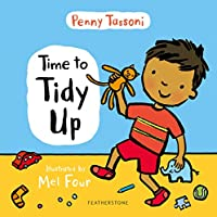 Time to Tidy Up: Share the art of tidying up with your little one (Time to....)