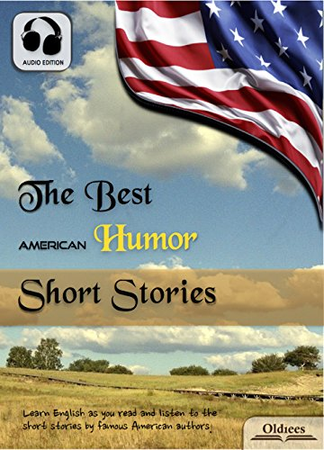 Download The Best American Humor Short Stories - AUDIO EDITION: American Short Stories for English Learners, Children(Kids) and Young Adults (English Edition) B010FAGHYC
