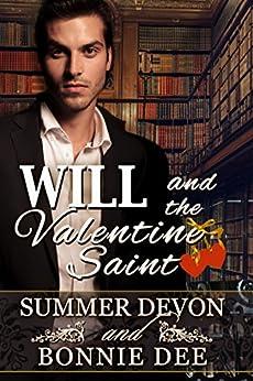 Will and the Valentine Saint (Victorian Holiday Hearts Book 2) by [Summer Devon, Bonnie Dee]