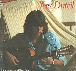 Yves Duteil: La Statue D'ivoire LP VG++/NM Canada Kebec-Disc KD-606