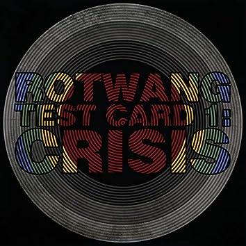 Test Card 1: Crisis