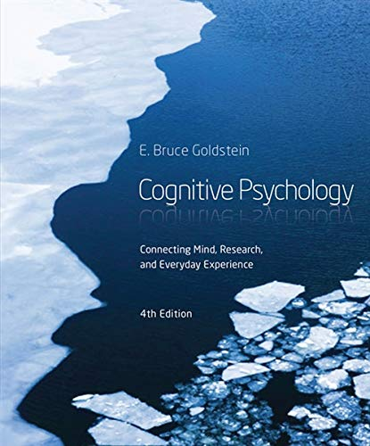 Compare Textbook Prices for Cognitive Psychology: Connecting Mind, Research and Everyday Experience 4 Edition ISBN 8601411273803 by Goldstein, E. Bruce