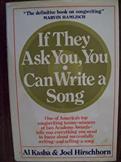 If they Ask You, You Can Write A Song