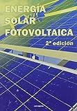 Energía Solar Fotovoltaica: 2ª edición