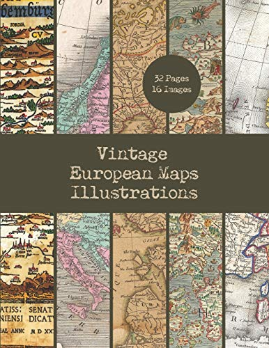 Compare Textbook Prices for Vintage European Maps Illustrations: 16 Retro Map Designs For Crafts | 32 Double-Sided Color Sheets Featuring Old Maps of Europe | Vintage Paper Ephemera Design Collection  ISBN 9798696556697 by Everett, Ann