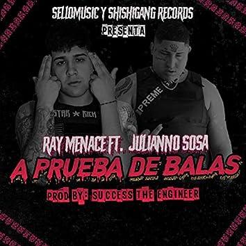 Aprueba de Balas (feat. Julianno Sosa)