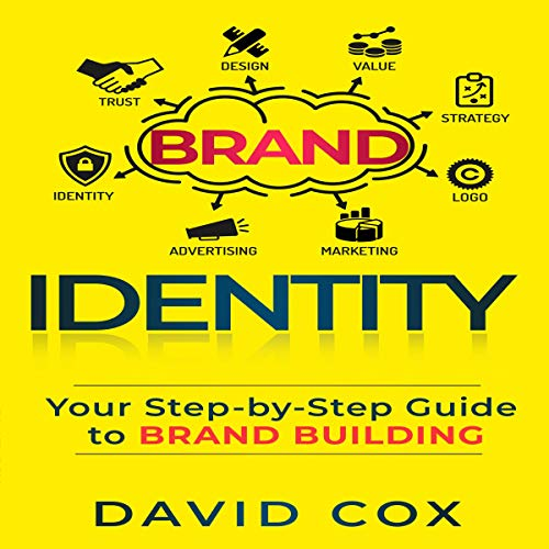 Brand Identity: Your Step-by-Step Guide to Brand Building cover art