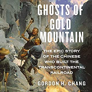 Ghosts of Gold Mountain audiobook cover art