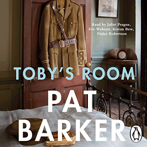 Toby's Room                   By:                                                                                                                                 Pat Barker                               Narrated by:                                                                                                                                 Juliet Prague,                                                                                        Kieran Bew,                                                                                        Finlay Robertson                      Length: 9 hrs and 56 mins     55 ratings     Overall 4.2