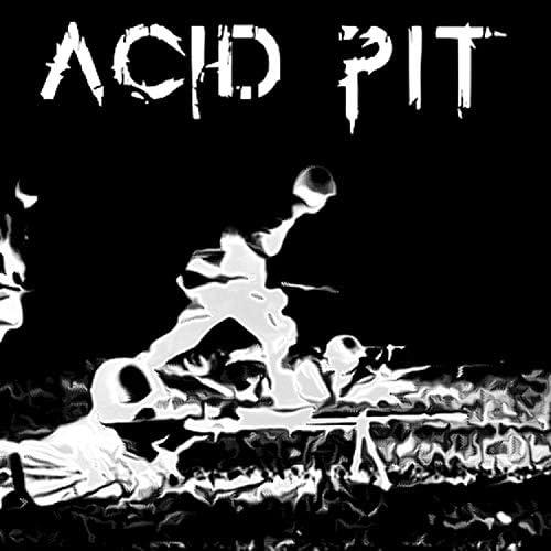 Acid Pit