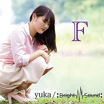 F ~Love Forever~
