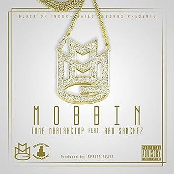 Mobbin' (feat. A-Ro Sanchez)