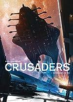 Crusaders 01 - La Colonne de fer de Vyacheslav Panarin