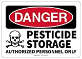 OSHA Danger Safety Sign Pesticide Storage Authorized Personnel ONLY