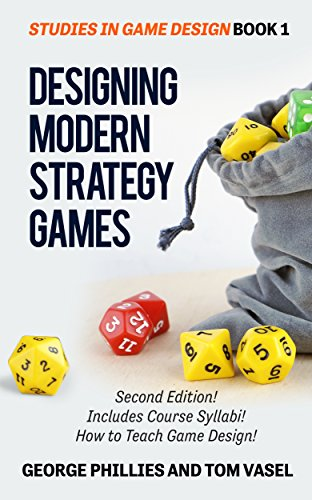 Download Designing Modern Strategy Games (Studies in Game Design Book 1) (English Edition) B0738WT49H